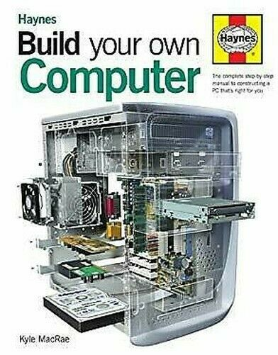 Build Your Own Computer Hardcover Kyle Macrae
