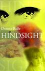 Hindsight by Donna Balfe (Paperback / softback, 2001)