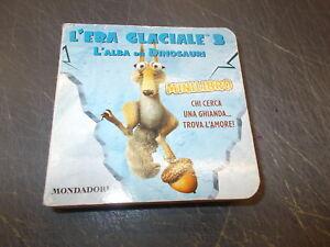 MINILIBRO-L-039-ERA-GLACIALE-3-L-039-ALBA-DEI-DINOSAURI-MONDADORI-2009-A-COLORI