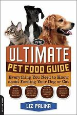 The Ultimate Pet Food Guide: Everything You Need to Know about Feeding-ExLibrary