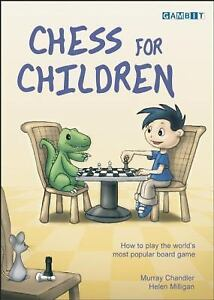 Chess-for-Children-How-to-Play-the-World-039-s-Most-Popular-Board-Game-Murray-Ch