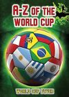 A-Z of the World Cup by Michael Hurley (Hardback, 2013)
