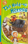 The Hold Up Hero by Dianne Bates (Paperback, 2006)
