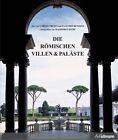 Römische Villen und Paläste von Claudio Rendina und Carlo Cresti (2013, Gebundene Ausgabe)