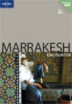 Lonely Planet Marrakesh Encounter by Alison Bing