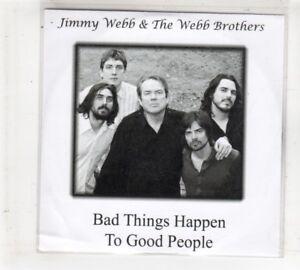 (HM658) Jimmy Webb & The Webb Brothers, Bad Things Happen ... - 2009 DJ CD