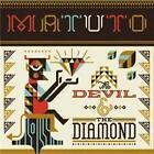 The Devil & The Diamond von Matuto (2013)