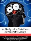 A Study of a Skirtless Hovercraft Design by Edward Kelleher (Paperback / softback, 2012)