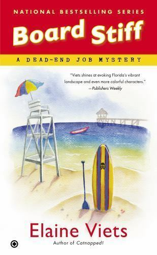 Board Stiff (Dead-End Job Mystery) by Viets, Elaine 2