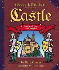 Castle : Medieval Days and Knights by Robert Sabuda and Kyle Olmon (2006, Novelty Book)