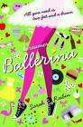 Dreamer Ballerina by Sarah Rubin (Paperback, 2011)