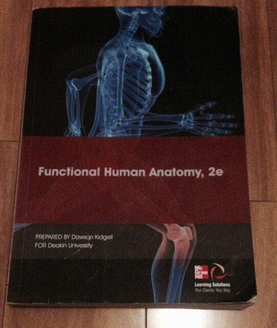 Functional Human Anatomy 2e By Dawson Kidgel For Deakin University