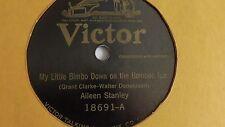 Aileen Stanley - 78rpm single 10-inch –Victor #18691 My Little Bimbo...