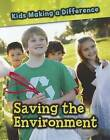 Saving the Environment by Vic Parker (Hardback, 2012)