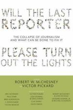 Will the Last Reporter Please Turn out the Lights: The Collapse of Jou-ExLibrary