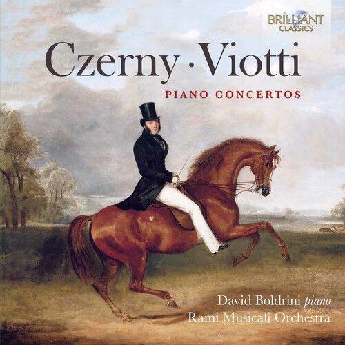 Czerny / Boldrini - Czerny & Viotti: Piano Concertos [New CD]