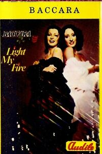 Baccara .. Light My Fire.. Import Cassette Tape