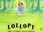 Lollopy by Joyce Dunbar (Paperback, 1993)
