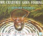Mr. Crabtree Goes Fishing: A Guide in Pictures to Fishing Round the Year by Bernard Venables (Paperback, 2009)