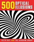 500 Optical Illusions by Keith Kay, The Diagram Group (Mixed media product, 2014)