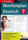 Wochenplan Deutsch / 7. Schuljahr von Christiane Vatter-Wittl und Jochen Vatter (2015, Taschenbuch)