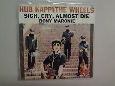 "HUB KAPP & THE WHEELS: Sigh,Cry,Almost Die- Bony Maronie-U.S. 7"" 64 Capitol PSL"