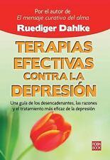 Terapias efectivas contra la depresion: Una guia de los desencadenantes, las raz