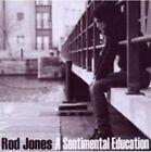 a Sentimental Education 5065001218118 by Rod Jones CD