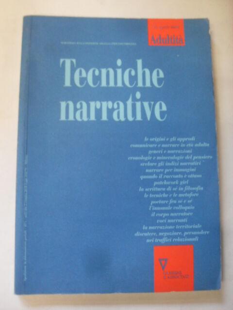 AAVV - TECNICHE NARRATIVE - ADULTITA' 19 APR 2004 - GUERINI E ASSOCIATI