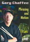 Gary Chaffee: Phrasing and Motion by Alfred Publishing Co., Inc. (DVD Audio, 2010)