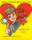 Andrew the Sleuth and His Dog Lincoln by Liz Yanis (Paperback / softback, 2015)