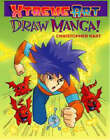 Xtreme Art: Draw Manga! by Chris Hart (Paperback, 2003)