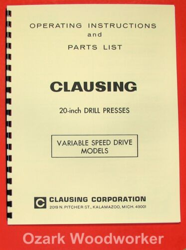 CLAUSING 20 inch Variable Speed Drill Press Operator /& Parts Manual 0145
