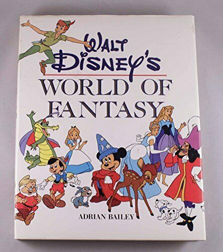 Walt Disney's World of Fantasy by Adrian Bailey Book The Cheap Fast Free Post