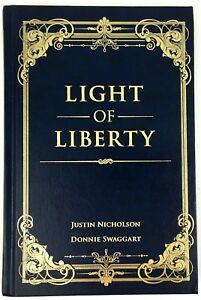Details about Light of Liberty by Justin Nicholson and Donnie Swaggart  Hardcover Illustrated