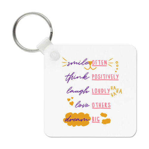 Smile Often Think Positively Laugh Loudly Keyring Key Chain Quote