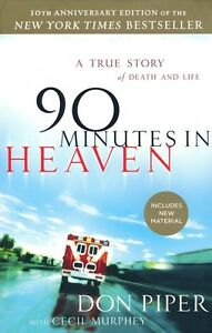 90-Minutes-in-Heaven-By-Don-Piper-10th-Anniversary-PB-Edition-Brand-New
