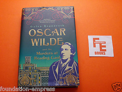 Oscar Wilde and the Murders at Reading Gaol By Gyles Brandreth - H/B Book