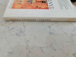 ASHLEY-THIRLEBY-TANTRA-UN-INVITO-A-VIVERE-L-039-AFFTTIVITA-L-039-AMORE-L-039-AMORE-E-L-039-EROTI