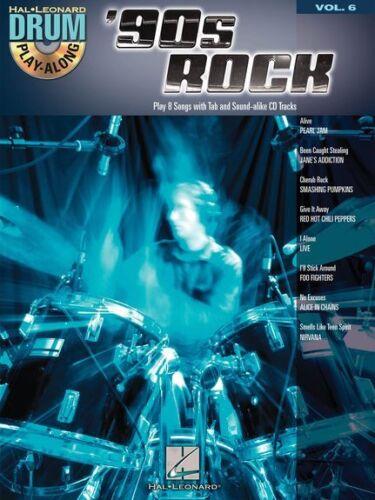 Drum PlayAlong /'90s Nineties Rock POP Hits Songs Drums Drummer Music Book 6 /& CD