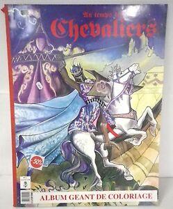 Coloriage Geant Chevalier.Album Geant De Coloriage Au Temps Des Chevaliers Ebay