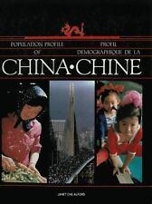 Population Profile of China: Profil demographique de La Chine