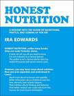 Honest Nutrition: A Descent into the Ocean of Nutritional Prattle and Coming Up for Air by Ira Edwards (Paperback, 2006)