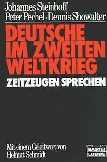 Deutsche im Zweiten Weltkrieg. Zeitzeugen sprechen. ( Ze... | Buch | Zustand gut