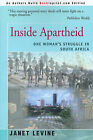 Inside Apartheid: One Woman's Struggle in South Africa by Janet Levine (Paperback / softback, 2000)