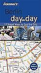 Frommer's Berlin Day by Day (Frommer's Day by Day - Pocket)