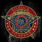 To Rock & To Serve von The Bullhounds (2016)