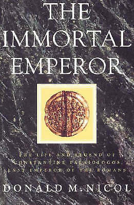 1 of 1 - The Immortal Emperor: The Life and Legend of Constantine Palaiologos, Last Emper