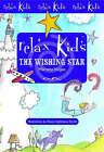 Relax Kids: The Wishing Star by Marneta Viegas (Paperback, 2005)