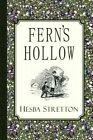 Fern's Hollow: Illustrated Edition by Hesba Stretton (Paperback / softback, 2011)